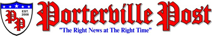 Porterville Post � - The Right News at the Right Time