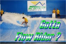 Go an Get on a Flow Ridder at McDermit House