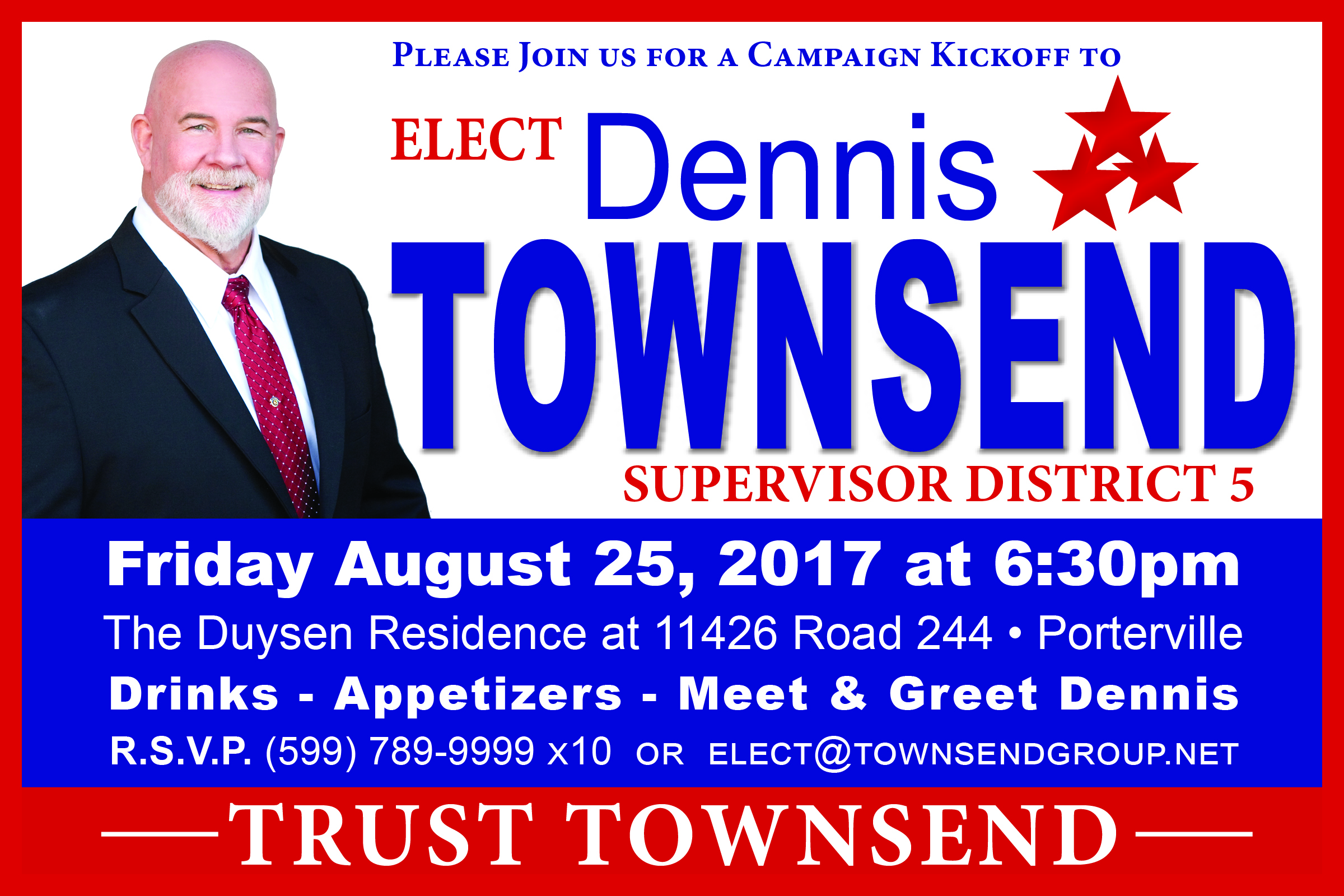 CAMPAIGN KICKOFF FOR DENNIS TOWNSEND - 5th SUPERVISORIAL DISTRICT