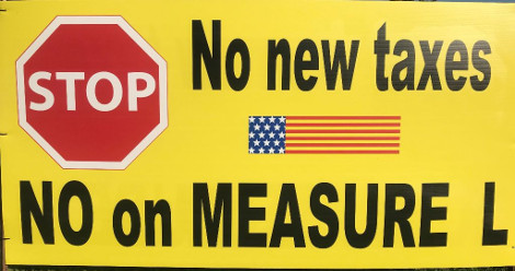 NO NEW TAXES - VOTE NO ON MEASURE 'L'