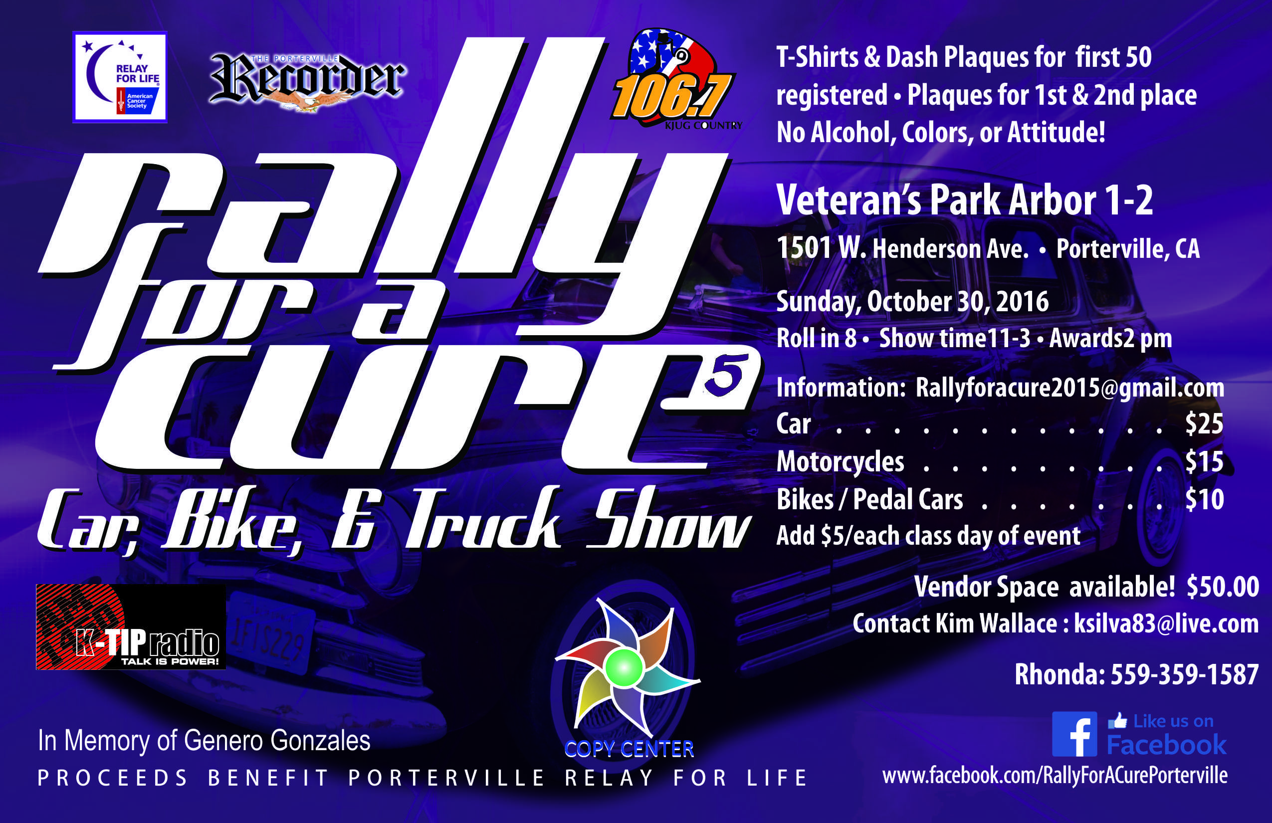 RALLY FOR A CURE : CAR, BIKE AND TRUCK SHOW
