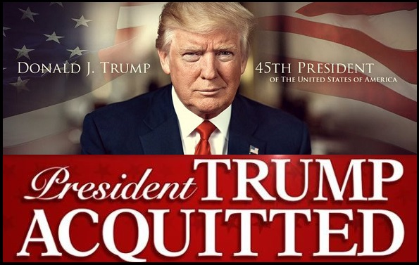 PRESIDENT DONALD J. TRUMP WAS ACQUITTED !!!