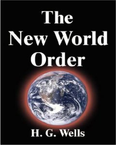 Click to Read -- H.G. Wells 'The New World Order'