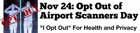 National Opt Out Day, November 24
