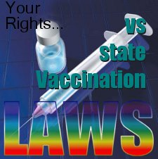 VACCINATION LAWS YOU NEED TO READ